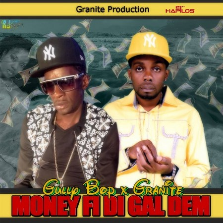 Gully-Bop-Ft-Granite-Money-Fi-Di-Gal-Dem-cover