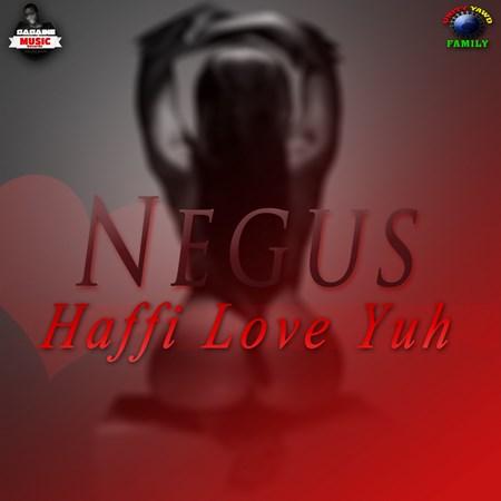 Negus-Affi-Love-Yuh-artwork