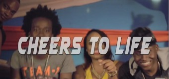JAHSON FT CHI CHING CHING – CHEERS TO LIFE – MUSIC VIDEO
