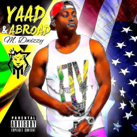 M-Dwizzy-Yaad-Abroad-mixtape-cover