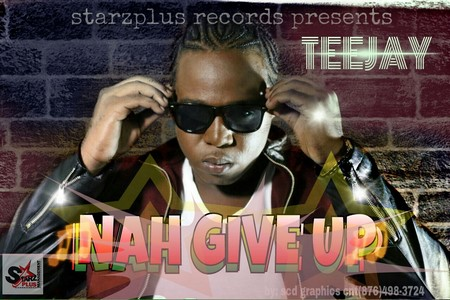 TeeJay-Nah-Give-Up-cover