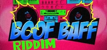 BOOF BAFF RIDDIM [FULL PROMO] – BRIXTON MUSIC GROUP