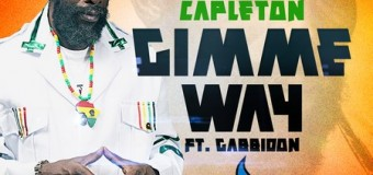 CAPLETON – GIMME WAY – GAS UP RIDDIM – BASSICK RECORDS