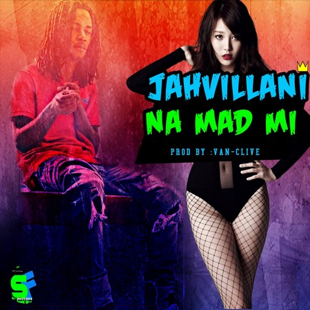 jahvillani-na-mad-out