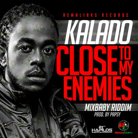 kalado-close-to-my-enemies-artwork