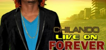 CHILANDO – LIVE ON FOREVER EP