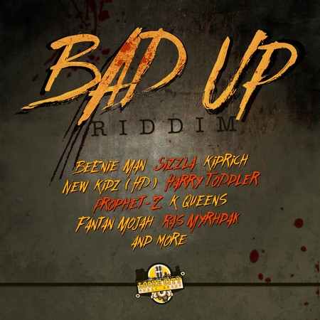 Bad-Up-Riddim-COver