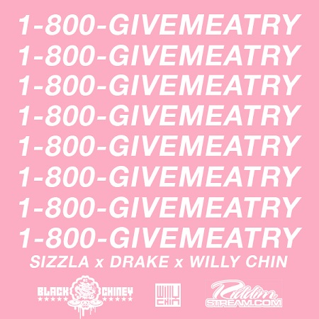 Give-Me-A-Try-Hotline-Bling-Willy-Chin-Black-Chiney-Remix-Cover SIZZLA X DRAKE X WILLY CHIN - GIMME A TRY (HOTLINE BLING REMIX) - BLACK CHINEY REMIX