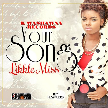 Likkle-Miss-Your-song-_1