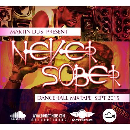 Martin-Dus-never-sober-mixtape-_1