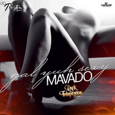 Mavado-Gal-Yuh-Sexy-_1