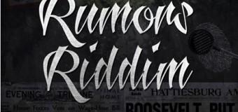 RUMORS RIDDIM [FULL PROMO] – SOUNDBANK MUSIC