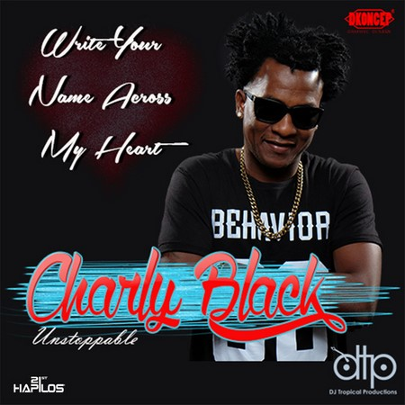 charly-Black-write-your-name-across-my-heart-1