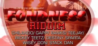 FONDNESS RIDDIM [FULL PROMO] -SHOW DI VYBZ RECORDS
