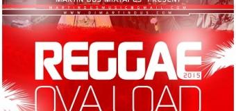 DJ MARTIN DUS – REGGAE OVA LOAD VOL 2 – MIXTAPE