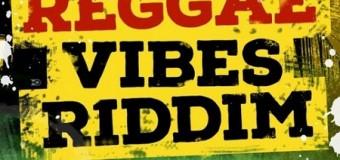 REGGAE VIBES RIDDIM [FULL PROMO] – REGGAE VIBES MUSIC