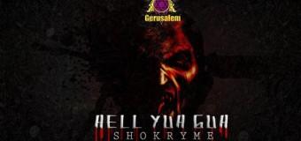 SHOKRYME – HELL YUH GUH – GERUSALEM MUSIC