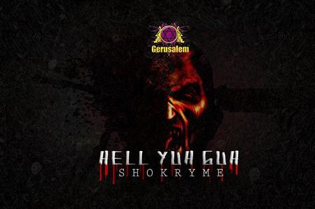 SHOKRYME-HELL-YUH-GO