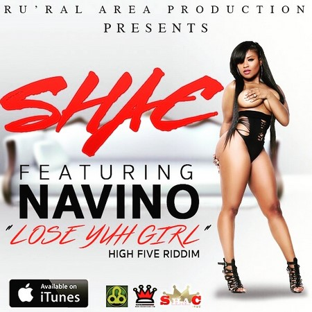 shac-ft-navino-lose-yuh-girl-_1