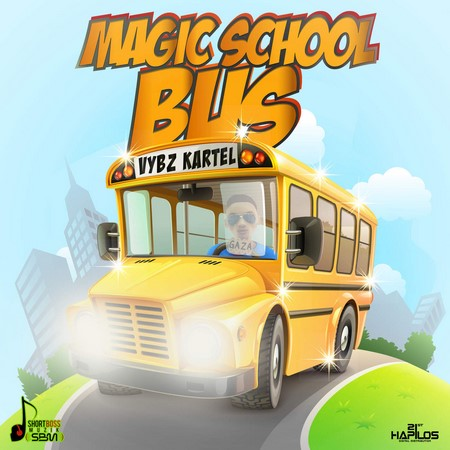 vybz-kartel-magic-school-bus-cover