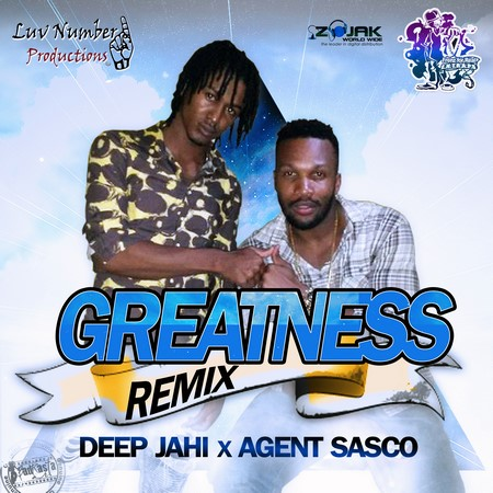 Deep-Jahi-&-Agent-Sasco-Greatness-Remix-artwork-1