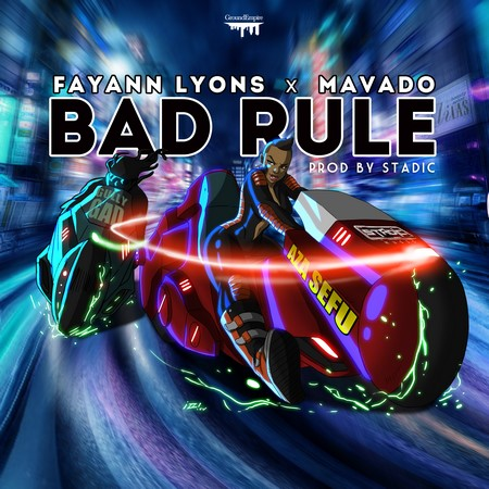 FAY-ANN-FT-MAVADO-BAD-RULE-ARTWORK-1
