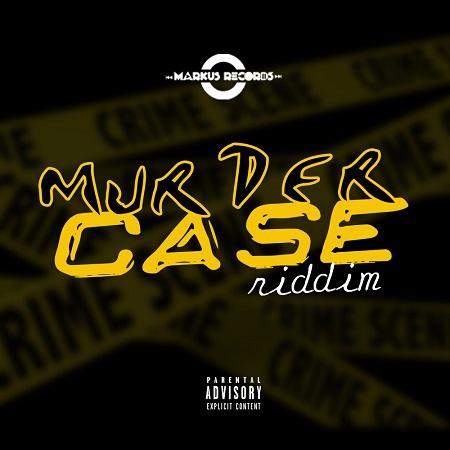 MURDER-CASE-RIDDIM-1