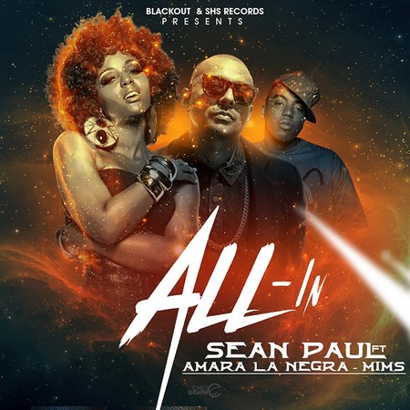 Sean-Paul-FT-Amara-La-Negra-&-Mims-all-in-artwork
