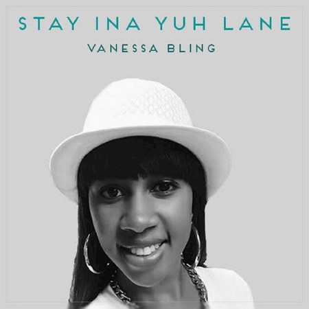 Vanessa-Bling-Stay-Ina-Yuh-Lane-artwork