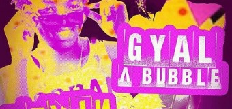 DEVIN DI DAKTA – GYAL A BUBBLE [EDIT+RAW+INSTRUMENTAL] – JAYCRAZIE RECORDS
