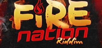 FIRE NATION RIDDIM [FULL PROMO] – JAYCRAZIE RECORDS