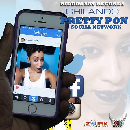 CHILANDO-PRETTY-PON-SOCIAL-NETWORK-COVER CHILANDO - PRETTY PON SOCIAL NETWORK [MAIN+TV TRACK] - RIDDIM SKY RECORDS