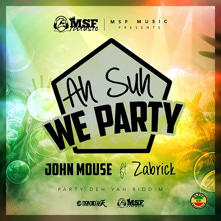JOHN-MOUSE-FT-Zabrick-A-SUH-WE-PARTY-1