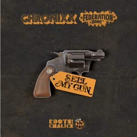 CHRONIXX-SELL-MY-GUN-ARTWORK