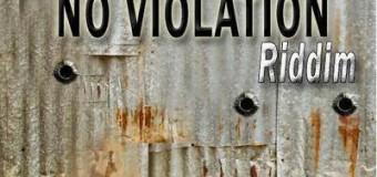 NO VIOLATION RIDDIM [FULL PROMO] – MUSIC HOUSE RECORDS