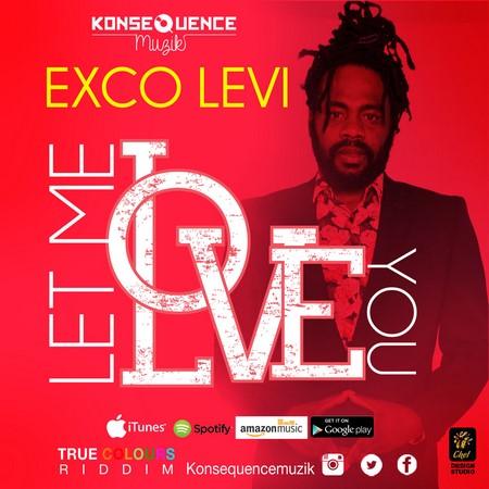 Exco-Levi-LET-ME-LOVE-YOU-1