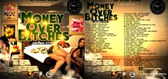 DJ LYON KING – MONEY OVER BITCHES  – MIXTAPE