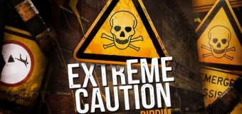 EXTREME CAUTION RIDDIM [FULL PROMO] – JJEVAFRASS PRODUCTION