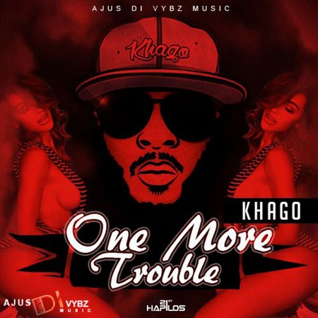 KHAGO - ONE MORE TROUBLE COVER