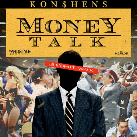 KONSHENS-MONEY-TALK-1