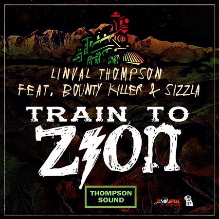 Linval-Thompson-Ft-Sizzla-Bounty-Killer-Train-To-Zion-ARTWOK