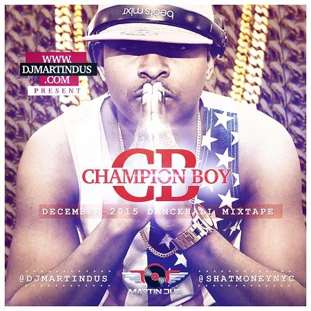 Martin-Dus-Champion-Boy-mixtape