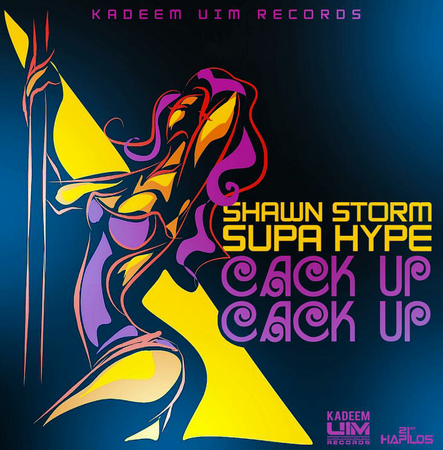SHAWN-STORM-FT-SUPA-HYPE-CACK-UP-CACK-UP-ARTWORK