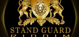 STAND GUARD RIDDIM [FULL PROMO] – IMPERIAL MOVEMENTS ENTERTAINMENT