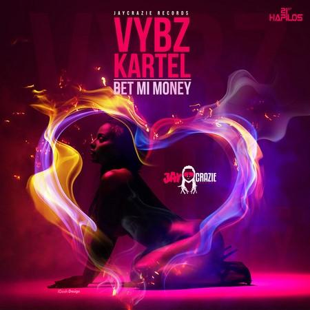 VYBZ KARTEL - BET MI MONEY - COVER