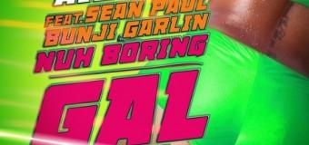 AIDONIA X SEAN PAUL X BUNJI GARLIN – NUH BORING GYAL (REMIX) – 4TH GENNA MUSIC _ HIT CITY