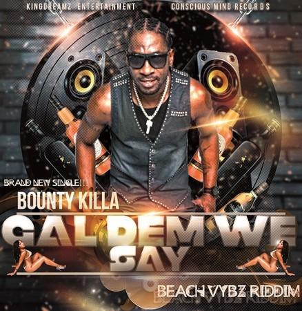 Bounty-Killer-gal-dem-we-say-cover