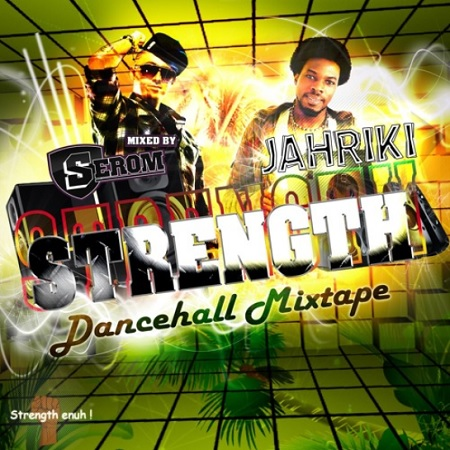 Dj-Serom-X-Jahriki-Strenght-Mixtape-artwork