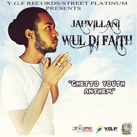 JAHVILLANI-WUL-DI-FAITH-1