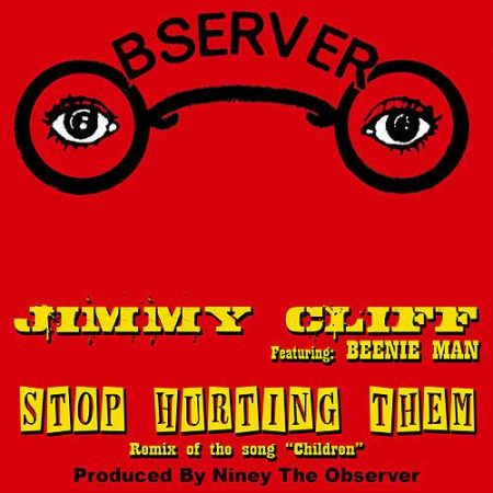 JIMMY-CLIFF-BEENIE-MAN-STOP-HURTING-THEM-1